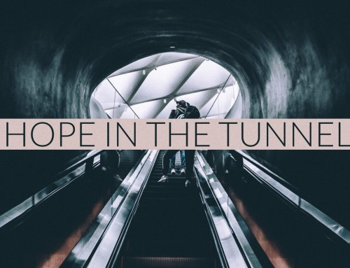 Hope in the Tunnel
