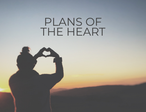 Plans of the Heart